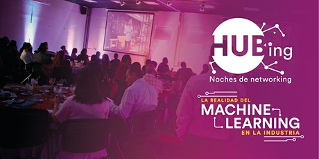 "HUBing ""La realidad del Machine Learning en la industria""por Yazmin Montana boletos"
