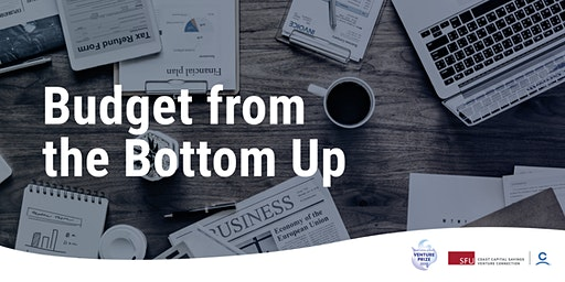 Budget from the Bottom Up - Coast Capital Savings Venture Prize 2020