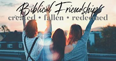 Beloved Women's Retreat: Biblical Friendship