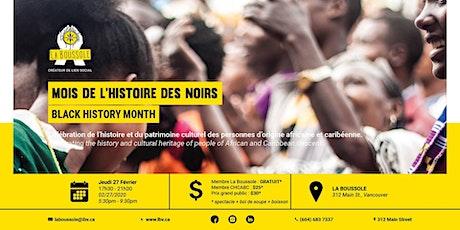 Le mois de l'histoire des noirs / Black History Month 2020 billets