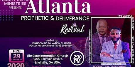 Atlanta Prophetic & Deliverance Revival tickets