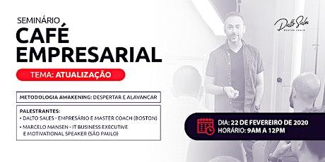 Seminário Café Empresarial tickets