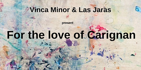 For the Love of Carignan tickets