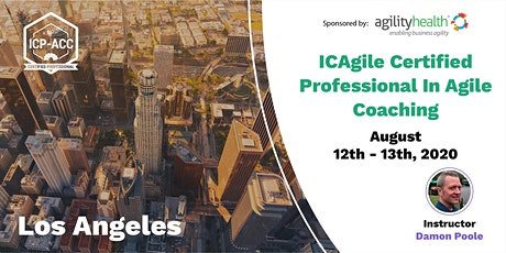 Agile Coach Workshop with ICP-ACC Certification LA Aug 12-13 tickets