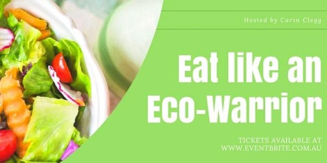 Eat Like an Eco-Warrior tickets