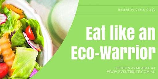 Eat Like an Eco-Warrior