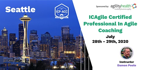 Agile Coach Workshop with ICP-ACC Certification Seattle July 28-29 tickets