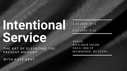 Intentional Service: Elevating the Present Moment tickets