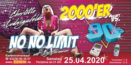NO NO LIMIT 2000er vs. 90iger Tickets