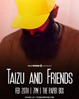 MajorStage Presents: Taizu And Friends Live @ The Paper Box (Early Show)