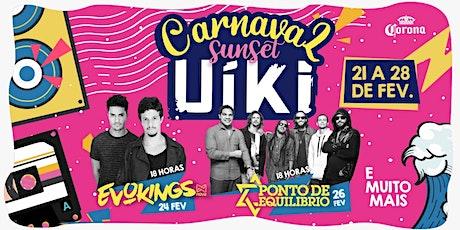 Carnaval Sunset Uiki ingressos