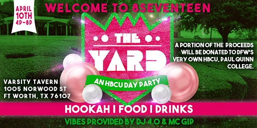 The Yard - An HBCU Day Party