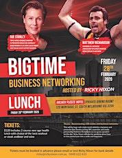 Bigtime Business Lunch - Mathew Richardson, Sue Stanley, Ricky Nixon tickets