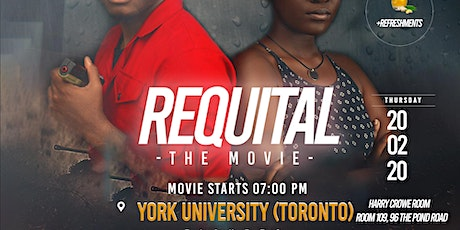 REQUITAL THE MOVIE PREMIERE @ YORK UNIVERITY tickets