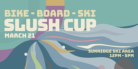 2020 Slush Cup Bike-Board-Ski tickets