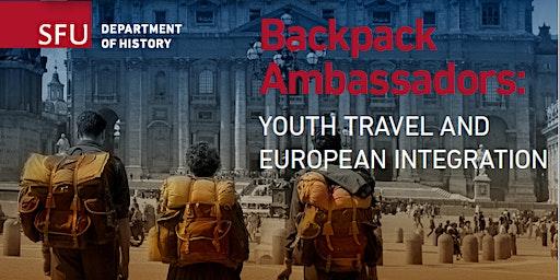 Backpack Ambassadors: Youth Travel and European Integration