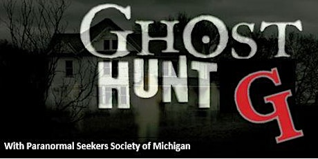 Ghost Hunt - Grosse Ile Historical Society tickets