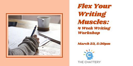 Flex Your Writing Muscles: 4 Week Writing Workshop