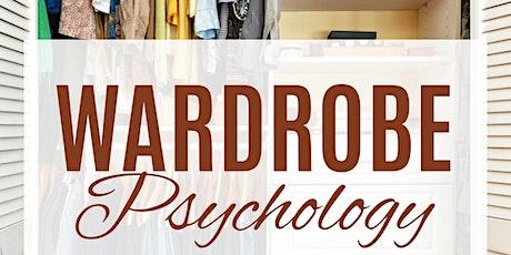 Wardrobe Psychology -Part 3 - Developing a Proper functioning Wardrobe & Make Up & Skin Care tickets