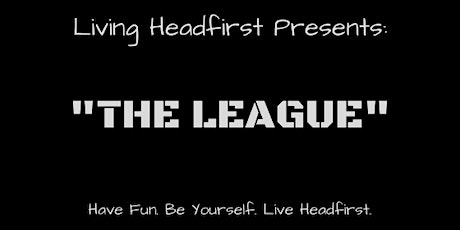 "Living Headfirst Presents: ""The League"" Kickoff Party! tickets"