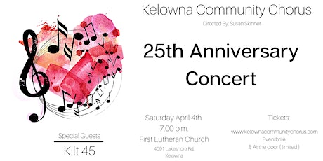 Kelowna Community Chorus 25th Anniversary Concert tickets