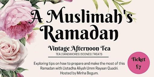 A Muslimah's Ramadan - Luton
