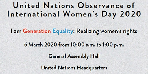 United Nations' Observance of International Women's Day 2020