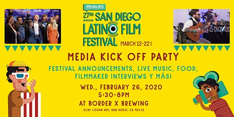 Media Kick Off Party - 27th San Diego Latino Film Festival tickets