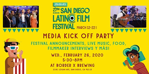 Media Kick Off Party - 27th San Diego Latino Film Festival