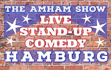 """Deutsche Stand-Up Comedy nach dem amerikanischen Prinzip -""""The AmHam Show"""" Tickets"""