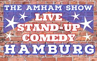 """Deutsche Stand-Up Comedy nach dem amerikanischen Prinzip -""""The AmHam Show"""""""