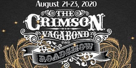 The Crimson Vagabond Roadshow tickets