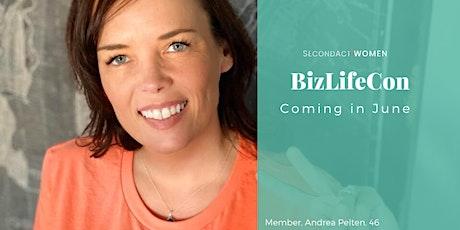 BizLifeCon presented by SecondAct|Women tickets