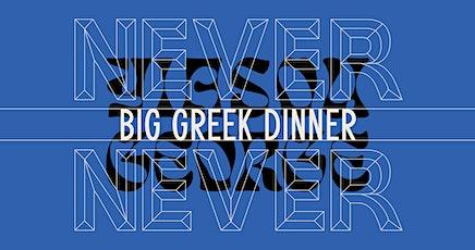Yiasou George x Never Never Big Greek Dinner tickets
