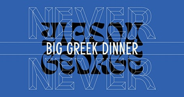 Yiasou George x Never Never Big Greek Dinner