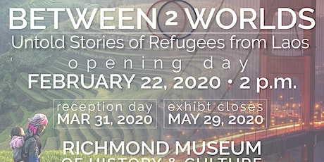 Between 2 Worlds: Untold Stories of Refugees from Laos RECEPTION  tickets