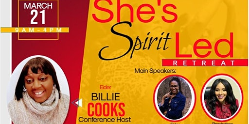 """She's Spirit Led"" 5th Annual Womens Retreat"