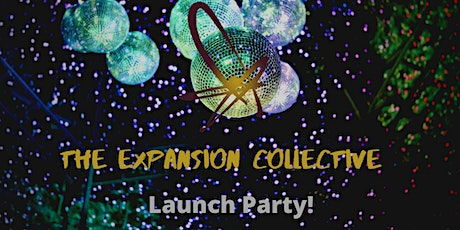 The Expansion Collective Launch Party: Networking/Raffle/New Headshots! tickets