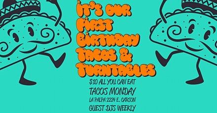 Tacos & Turntables 1st Anniversary! tickets