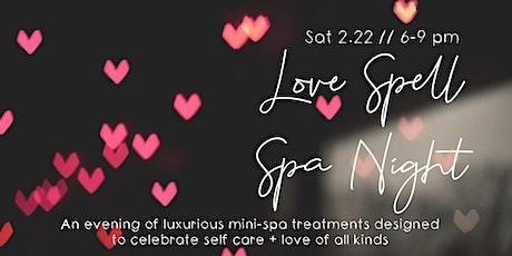 Love Spell Spa Night tickets