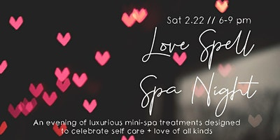 Love Spell Spa Night
