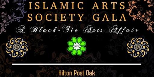 Islamic Arts Society Gala: A Black Tie Affair.
