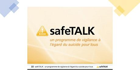 safeTalk la vigilance au suicide pour les parents et les jeunes tickets