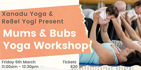 Mums & Bubs Yoga Workshop tickets