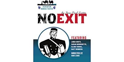 No Exit - Auburndale matinee