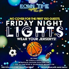 Friday Night Lights at Down Time tickets