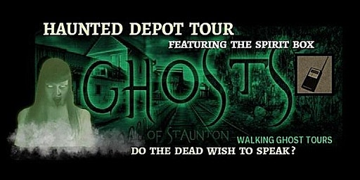 Queen City Haunted Depot Tour featuring the Spirit Box -- April 11 AND MAY 2, 2020