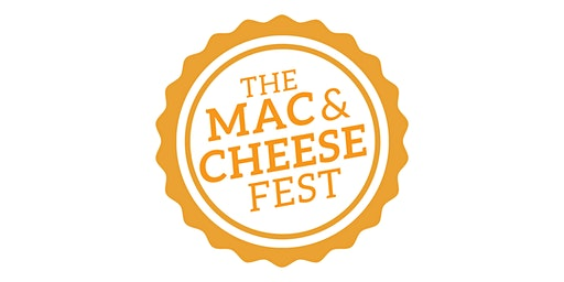 THE MAC AND CHEESE FEST 2020 - BAKERSFIELD