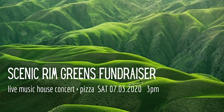 Scenic Rim Greens Fundraiser - Live Music + Pizza tickets