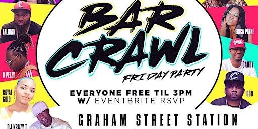 Tournament Bar Crawl Fri Day Party at Graham St Station